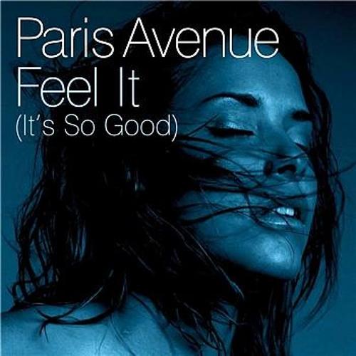 Paris Avenue - Feel It (Chocolate Puma Remix) (2007)