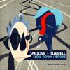 Smoove & Turrell - Slow Down (Radio Edit)