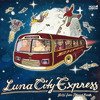 Luna City Express - Hello From Planet Earth (CD) (MHR011-2)