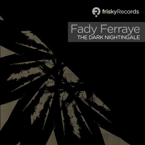 Fady Ferraye - The Dark Nightingale (Juan Deminicis Remix)