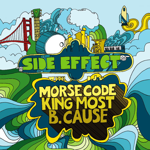SIDE EFFECTS MIX VOL1-B-CAUSE x MORSE CODE x KING MOST