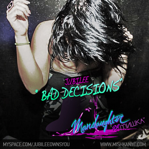 Jubilee - Bad Decisions