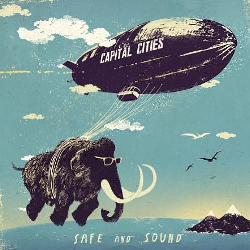 Capital Cities - Safe And Sound (Napoleon Remix)