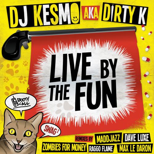 Kesmo - Laisse Les (Max Le Daron Remix)