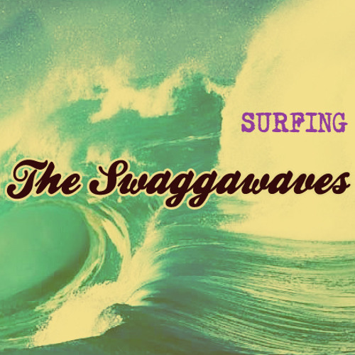 "The Swaggawaves ""Surfing"" Album"