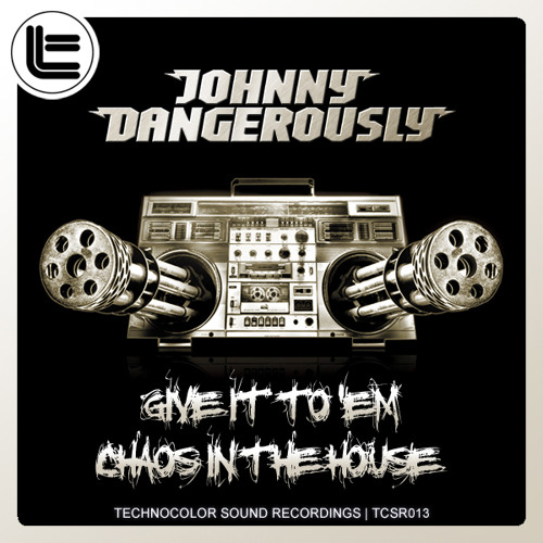 Johnny Dangerously - Give It To 'Em & Chaos In The House (teaser)