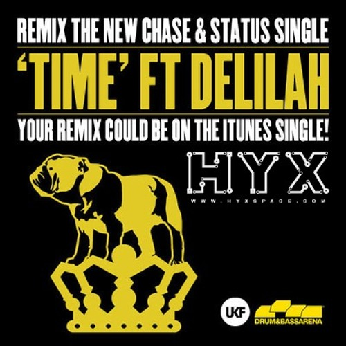 Chase & Status - Time Ft Delilah (HYX Remix)