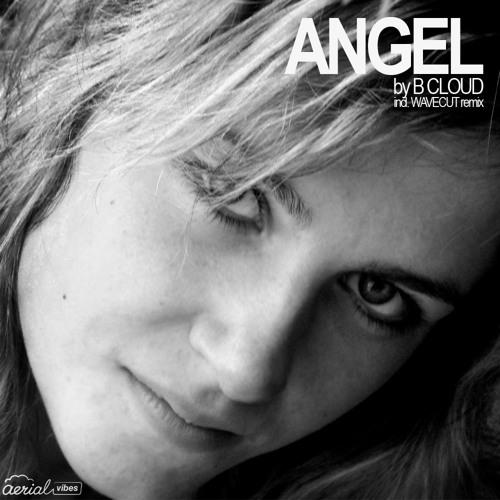 AERIAL009 B Cloud - Angel (WaveCut Remix)