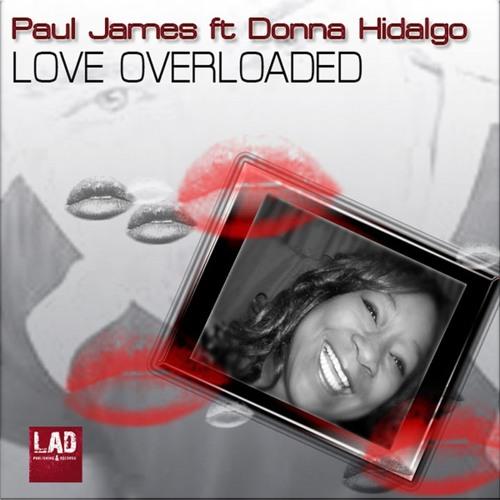 Paul James Feat. Donna Hidalgo - Love Overloaded (M Carranco Club Remix)