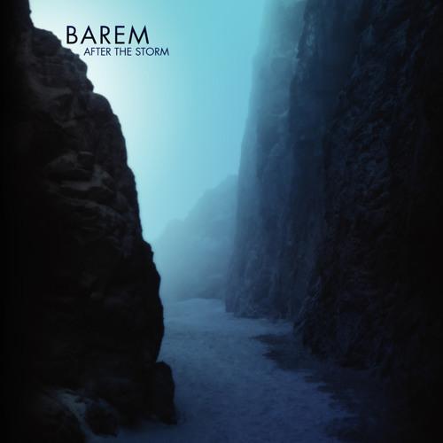 Barem - After The Storm album mini-mix