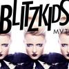 BLITZKIDS mvt. Blinded Remixed by I Heart Sharks