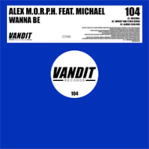 Alex M.O.R.P.H Featuring Michael - Wanna Be (Yodis Remix) [VANDIT]