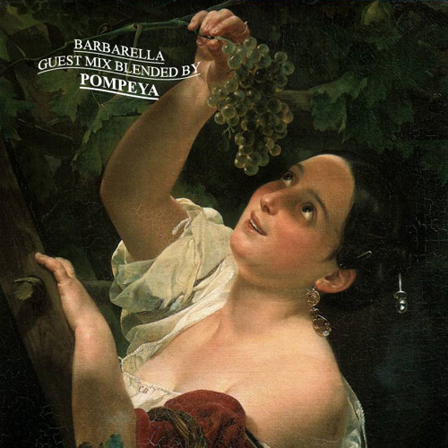 POMPEYA - Barbarella May 2011 Special Mix