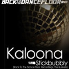 Stickbubbly - Kaloona (SOUNDCLOUD PROMO FREE MP3 DOWNLOAD!)