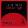 Lambda - Hold on Tight (Rutger Van Gelder Remix)