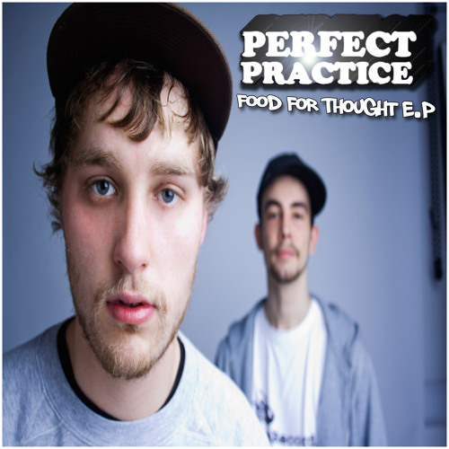 Perfect Practice - Food For Thought E.P - 13 In the thick of it Ft Depths