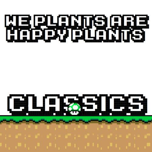 We Plants Are Happy Plants - Superheroes