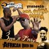 3gga - African Queen Remix ft TWhy - 2HighProduction