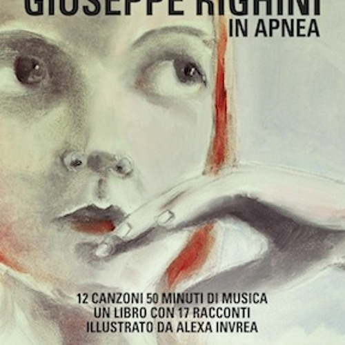 GIUSEPPE RIGHINI / IN APNEA (2011)
