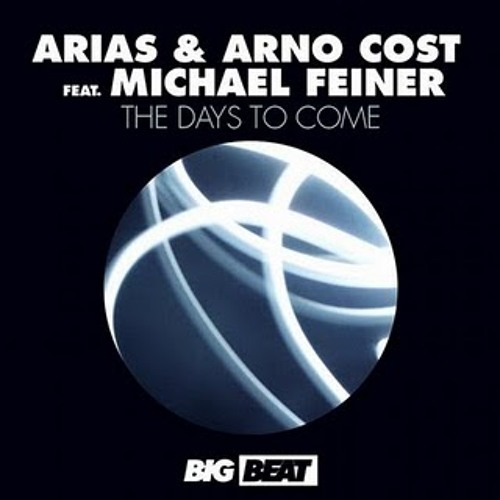 Arias & Arno Cost - The Days To Come (feat Michael Feiner)