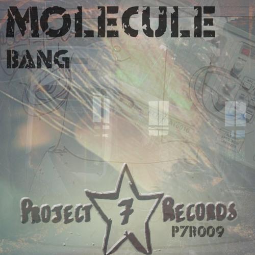 Molecule - Bang