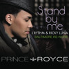Stand By Me - Prince Royce (GrüvStar Baltimore Re-Work)