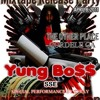 YUNG BOSS TRAINED 2 GO (PRODUCED BY GET COOL)