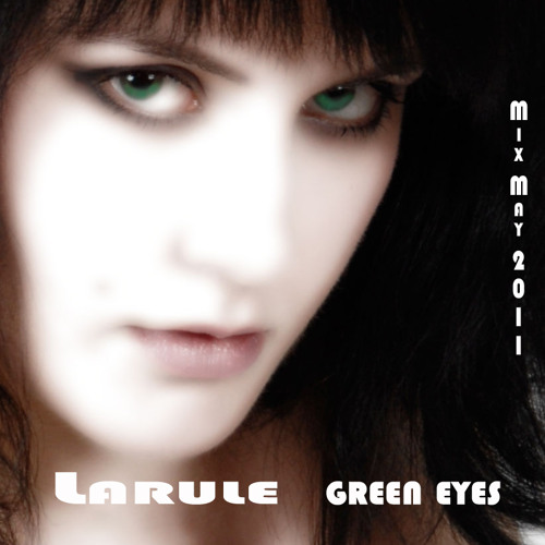 Larule - Green eyes
