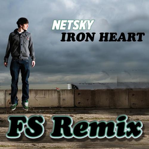 """Netsky """"Iron Heart"""" (FS Remix)"""