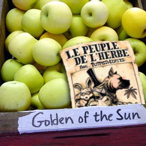 """The Golden Apples of the Sun (Le Peuple de l'Herbe Feat. Puppetmastaz - """"El Paso"""" remix)"""