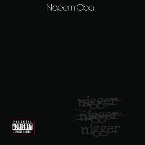 """Nigger"" featuring brikAbrak produced by King Karnov"