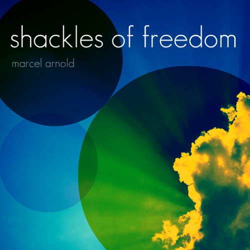 Shackles of Freedom