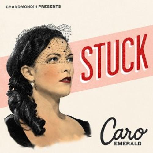 Caro Emerald - Stuck (Matt Barchi & Chicco Bertani Edit)