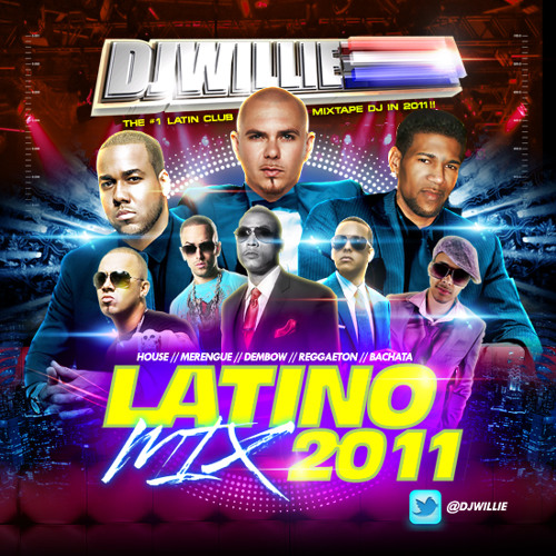 DJ WILLIE - LATINO MIX PART 1