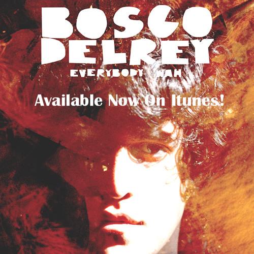 Bosco Delrey-Baby's Got A Blue Flame