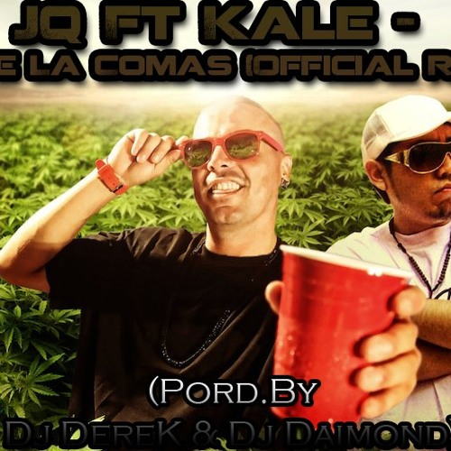 JQ Ft Kale - NoTe La Comas ( Official Rmx ) ( Pord.By Dj DereK & Dj Daimond )