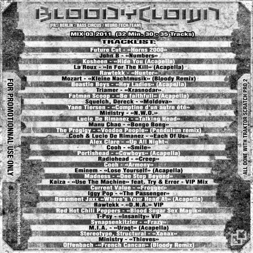 Bloodyclown - 4 Decks mix 03 2011(32'30-35 Tracks)