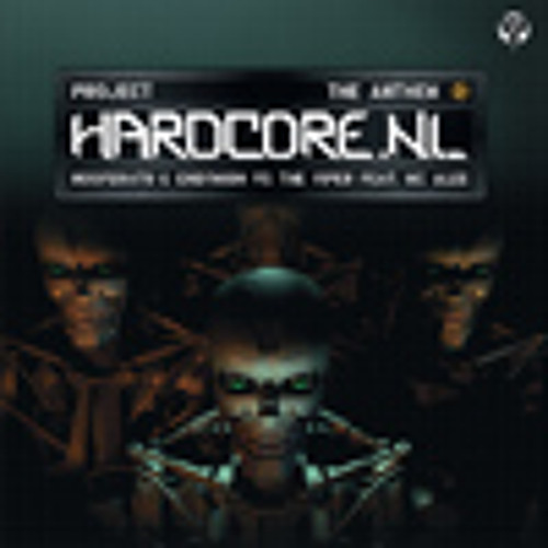 Nosferatu & Endymion vs The Viper - Project hardcore (Anthem mix)