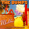 The Bumps - Malibu