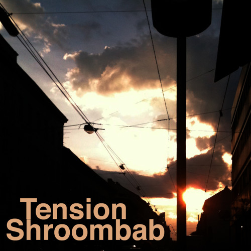 Shroombab - Tension EP