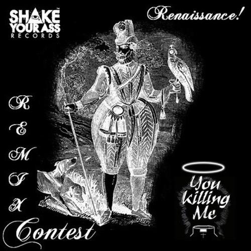 You Killing Me - Renaissance! (Lorey Remix) ***FREE DL in description***