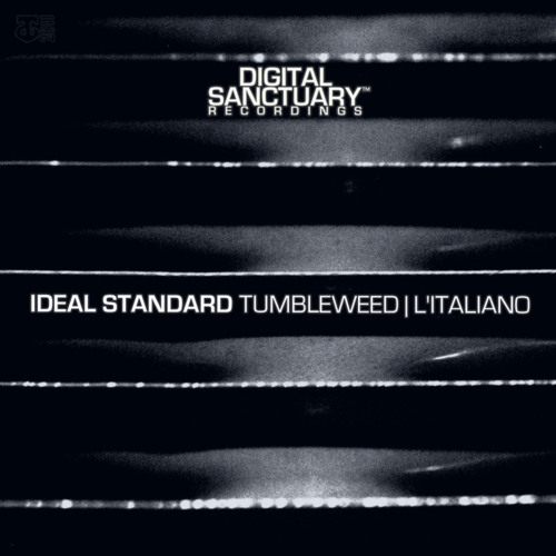 Ideal Standard - Tumbleweed (Out Now Digital Sanctuary Recordings)