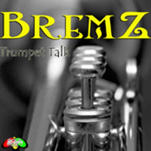BremZ - Trumpet Talk (SoulShift Records)