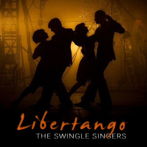 Libertango - Swingle Singers