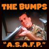 The Bumps - A.S.A.F.P.
