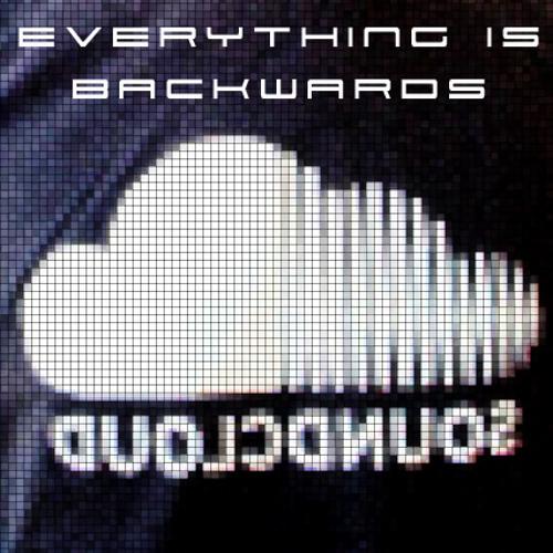 Everything is backwards (SC Soundbites Competition 2nd Place)