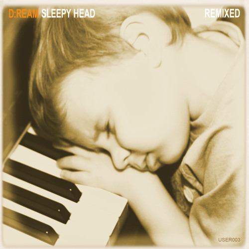 D:Ream Sleepy Head (Karrade's Eclectic Electric 80s mix) Free Download