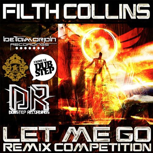 Filth Collins & Pop The Hatch – Let Me Go (2B.rmx)