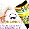 Sax tape to saxy vs Berber Sound Original Mix By Dj Ralph 'x 2011