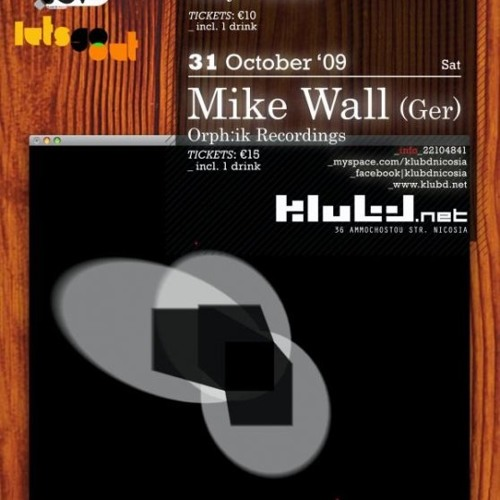Mike Wall Live! at KlubD Nicosia / Cyprus - 31.10.2009